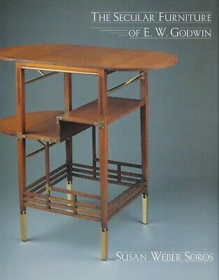 The Secular Furniture of E. W. Godwin by Soros