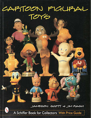 Cartoon Figural Toys with Price Guide by Jameson Scott & Jim Rash