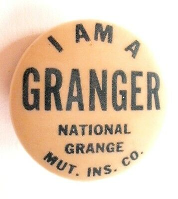 Vintage National Grange Mutual Insurance Co I am A Granger Advertising Pinback