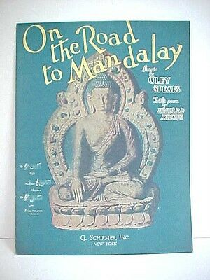 Orig 1907 ~ 1935 ** On The Road to Mandalay ** Sheet Music by Oley Speaks