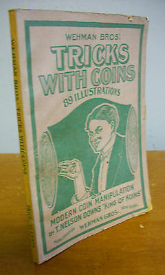 TRICKS WITH COINS by T Nelson Downs, Illustrated circa 1930