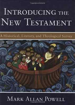 Introducing the New Testament: A Historical, Literary,  - Hardcover NEW Powell,