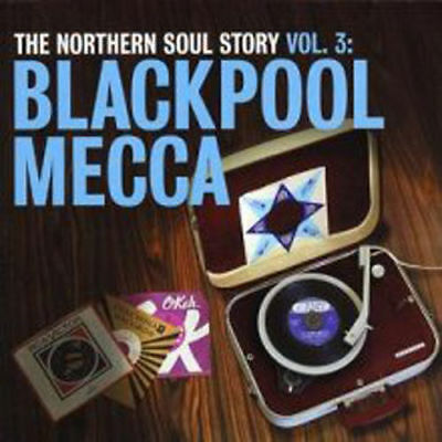 Various - The Golden Age Of Northern Soul Vol 3 - Blackpool Mecca NEW CD