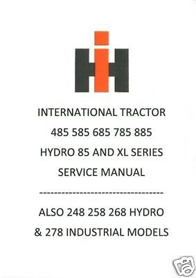 International Tractor 485 585 685 785 885 Hydro 85 & Xl Versions Workshop Manual