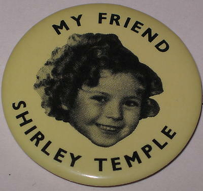 """My Friend Shirley Temple Pin 1.75"""" - 1980's"""