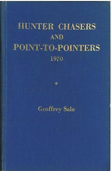 HUNTER CHASERS AND POINT-to-POINTERS FORM BOOK 1970 By GEOFFREY SALE - HORSE P2P