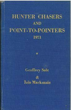 HUNTER CHASERS AND POINT-to-POINTERS FORM BOOK 1971 By GEOFFREY SALE - HORSE P2P