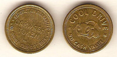 COOL DRIVE Automobile CAR WASH Metal Token SATISFACTION OR DOUBLE YOUR DIRT BACK