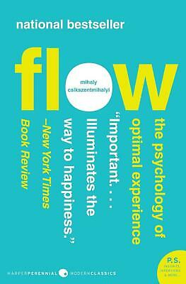 Flow: The Psychology of Optimal Experience by Mihaly Csikszentmihalyi Paperback