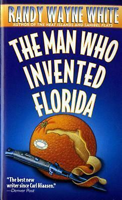 NEW The Man Who Invented Florida by Randy Wayne White Mass Market Paperback Book