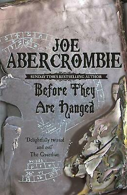 Before They Are Hanged: The First Law: Book Two by Joe Abercrombie (English) Pap
