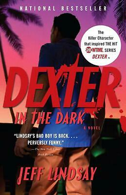Dexter in the Dark by Jeff Lindsay Paperback Book (English)