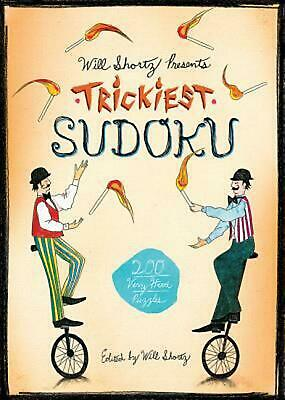 Will Shortz Presents Trickiest Sudoku: 200 Very Hard Puzzles by Will Shortz (Eng