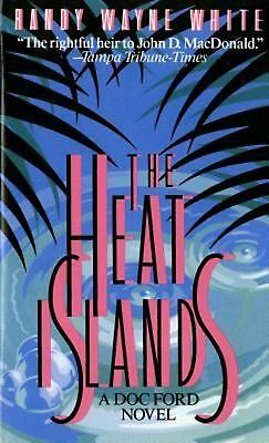 NEW The Heat Islands: A Doc Ford Novel by Randy Wayne White Mass Market Paperbac
