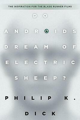 Do Androids Dream of Electric Sheep? by Philip K. Dick (English) Paperback Book