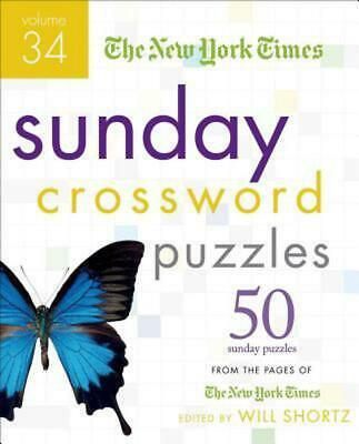 The New York Times Sunday Crossword Puzzles: 50 Sunday Puzzles from the Pages of