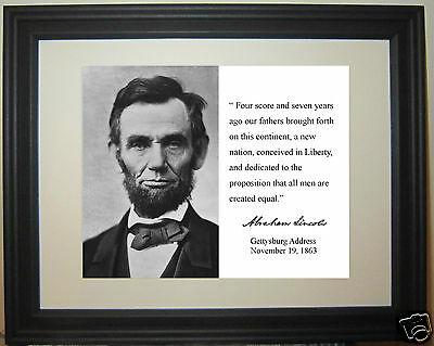 Abraham Lincoln Gettysburg Address Facsimile Autograph Quote Framed Photo