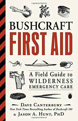 Bushcraft First Aid: A Field Guide to Wilderness Emergency Care Paperback