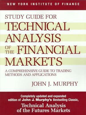 Study Guide to Technical Analysis of the Financial Markets: A Comprehensive Guid