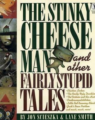 The Stinky Cheese Man and Other Fairly Stupid Tales by Jon Scieszka Paperback Bo