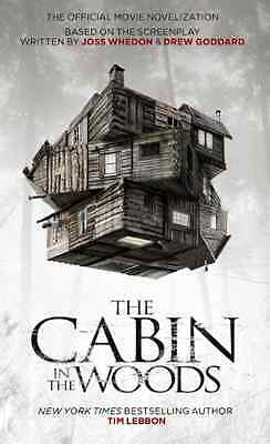 The Cabin in the Woods: Official Movie Novelization - Tim Lebbon NEW Mass Market