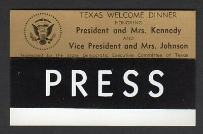 Press Badge Ticket to Cancelled Texas Welcome Dinner - Assassination