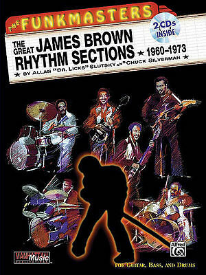 THE GREAT JAMES BROWN RHYTHM SECTIONS : GUITAR / BASS / DRUMS BOOK AND 2 CDs!