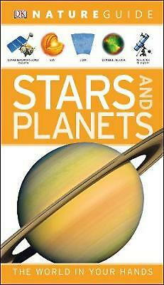 Nature Guide Stars and Planets: The World in Your Hands by Dk (English) Paperbac