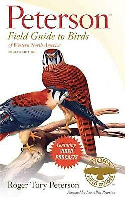 Peterson Field Guide to Birds of Western North America by Roger Tory Peterson (E