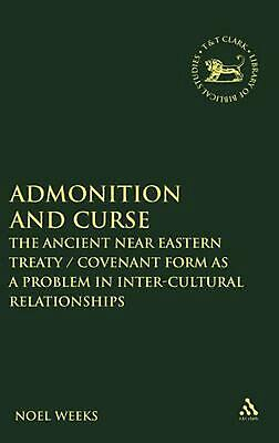 Admonition and Curse: The Ancient Near Eastern Treaty/Covenant Form as a Problem