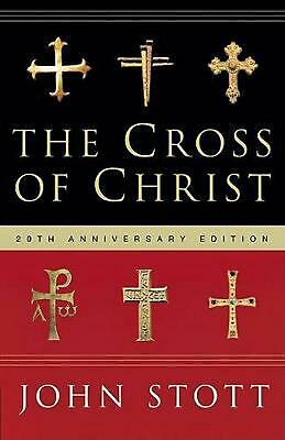 The Cross of Christ: by John R.W. Stott Hardcover Book (English)