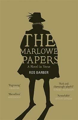 Marlowe Papers: A Novel in Verse by Ros Barber (English) Paperback Book Free Shi