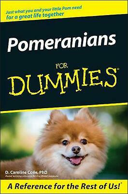 Pomeranians for Dummies by D. Caroline Coile (English) Paperback Book Free Shipp