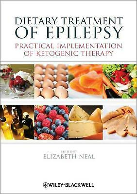 Dietary Treatment of Epilepsy: Practical Implementation of Ketogenic Therapy by