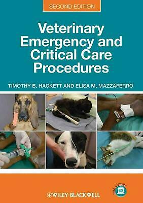 Veterinary Emergency and Critical Care Procedures by Timothy B. Hackett (English