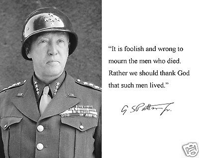 "General George S. Patton "" thank god such men lived "" Quote 11 x 14 Photo #wbt1"