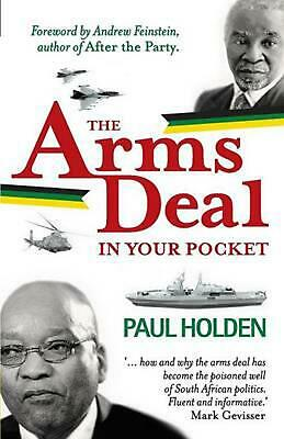 The Arms Deal in Your Pocket by Paul Holden (English) Paperback Book