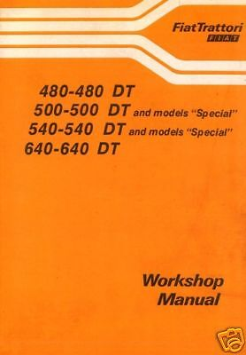 Fiat Tractor 480 500 540 640 Workshop Service Manual