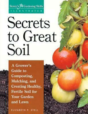 Secrets to Great Soil by Elizabeth P. Stell (English) Paperback Book Free Shippi