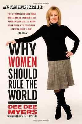 Why Women Should Rule the World - Paperback NEW Myers, Dee Dee 2009-04-02
