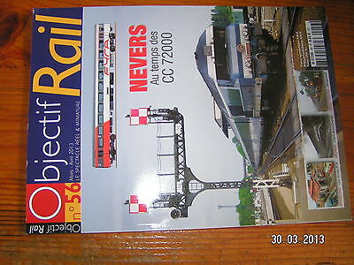 ! Objectif Rail n°56 Nevers au temps des CC 72000 La Chapelle Z 6100 Treport