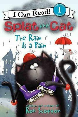 Splat the Cat: The Rain Is a Pain by Rob Scotton (English) Hardcover Book Free S
