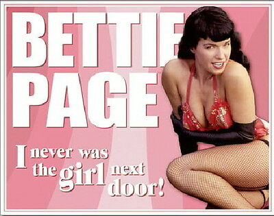 "Bettie Page ""I Never Was the Girl Next Door!"" Photo Tin Sign Poster NEW UNUSED"