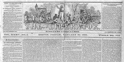 William Lloyd Garrison Anti-Slavery Newspaper President Lincoln Negro Suffrage