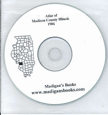 Madison County Illinois 1906 Atlas Genealogy history land owners plat CD