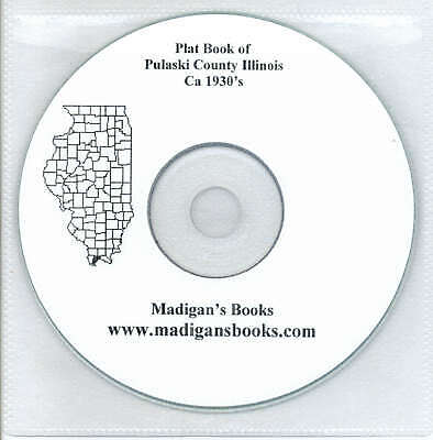 Pulaski Co Illinois IL plat genealogy Mound City land owners history CD