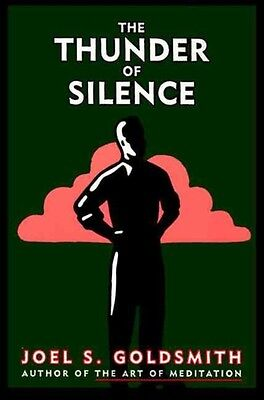 The Thunder of Silence by Joel S. Goldsmith Paperback Book (English)