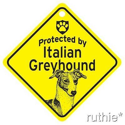 Protected by Italian Greyhound Window Sign Made in USA