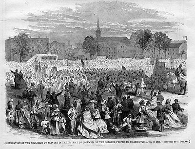 Abolition Of Slavery In District Of Columbia, Negroes Celebration, Black History