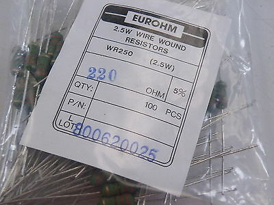 100x WR250 Wire Wound Resistors 2.5W Watt  Eurohm 5% 220 ohm 220R Trade Pack 792